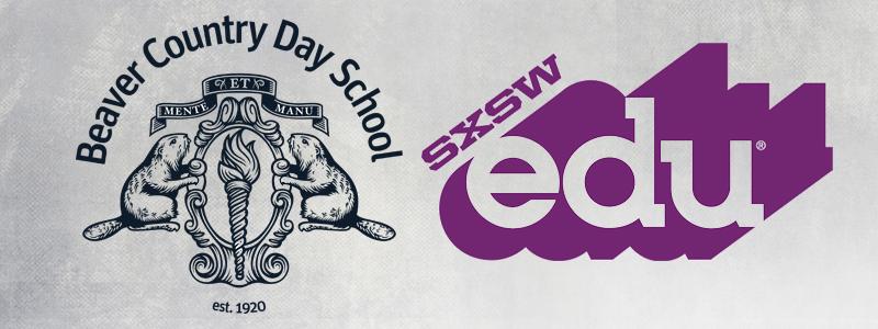 SXSWedu Beaver Country Day School